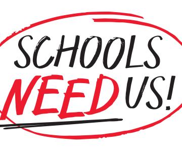Schools Need Us