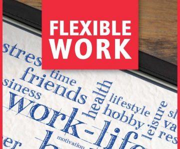 THE BENEFITS OF FLEXIBLE WORK